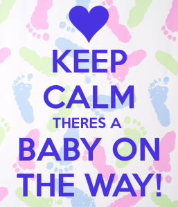 keep-calm-theres-a-baby-on-the-way-e55234